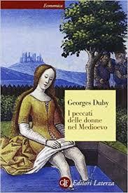I peccati delle donne nel Medioevo – Georges Duby